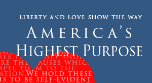 America's Highest Purpose