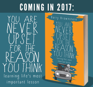 You are Never Upset For the Reason You Think